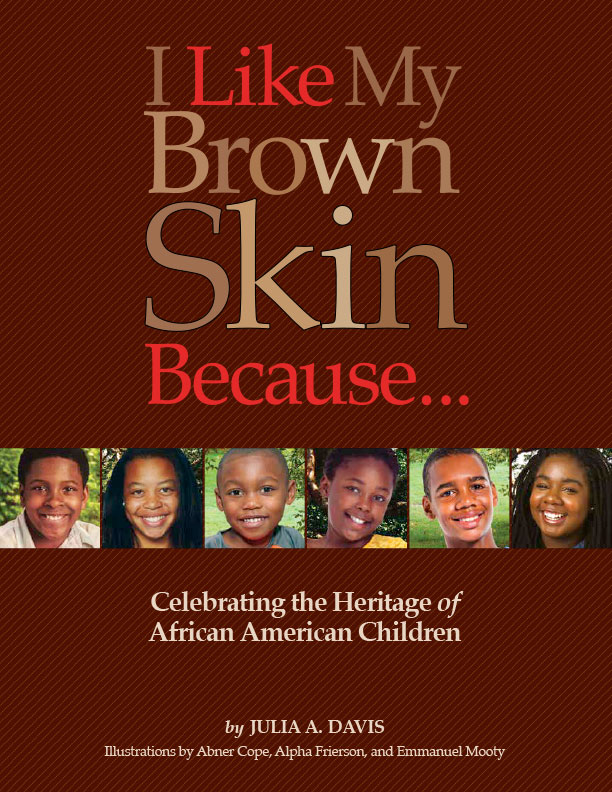 Book Cover of I Like My Skin Brown Because